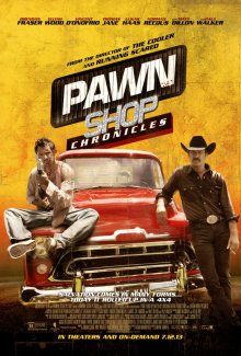 Хроники ломбарда / Pawn Shop Chronicles (2013)