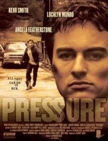 Под прессом / Pressure (2002)