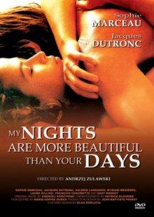 Мои ночи прекраснее ваших дней / Mes nuits sont plus belles que vos jours (1989)