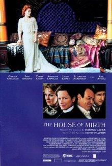 Дом радости / The House of Mirth (2000)
