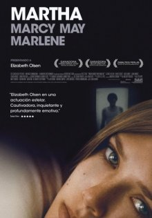 Марта, Марси Мэй, Марлен / Martha Marcy May Marlene (2011)