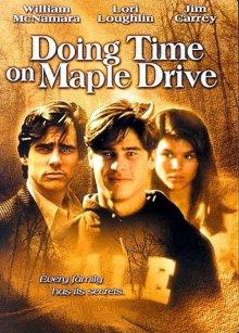 Жизнь на Мапл Драйв / Doing Time on Maple Drive (1992)