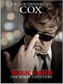 Взлеты и падения: История Дьюи Кокса / Walk Hard: The Dewey Cox Story (2007)