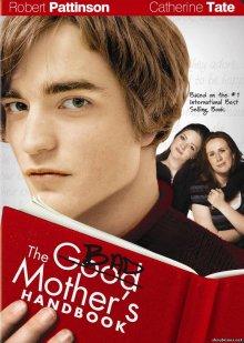 Дневник плохой мамаши / The Bad Mother's Handbook (2007)
