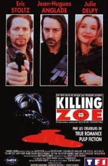 Убить Зои / Killing Zoe (1993)