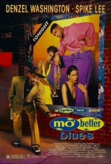 Блюз о лучшей жизни / Mo' Better Blues (1990)
