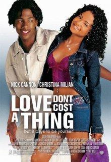 Любовь не стоит ничего / Love Don't Cost a Thing (2003)