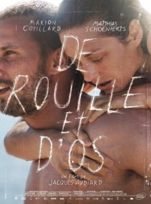 Ржавчина и кость / De rouille et d'os (2012)