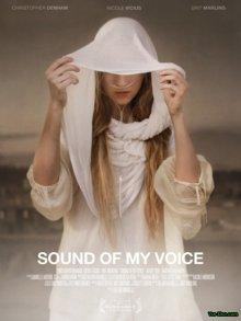 Звук моего голоса / Sound of My Voice (2011)