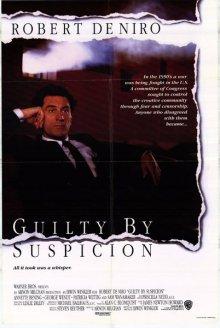 Виновен по подозрению / Guilty by Suspicion (1991)