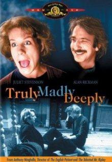 Верно, безумно, глубоко / Truly Madly Deeply (1990)
