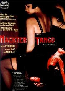 Обнаженное танго / Naked Tango (1990)