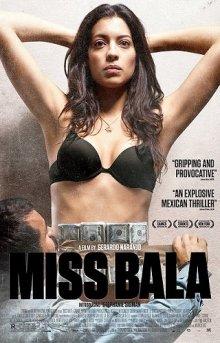 Мисс Бала / Miss Bala (2011)