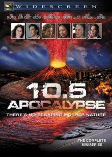 10.5 баллов: Апокалипсис / 10.5: Apocalypse (2006)