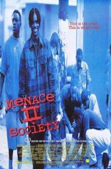 Угроза для общества / Menace II Society (1993)