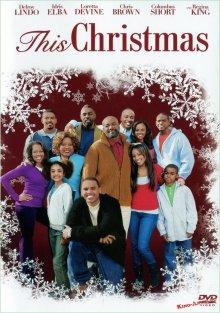 Рождество / This Christmas (2007)