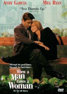 Когда мужчина любит женщину / When a Man Loves a Woman (1994)