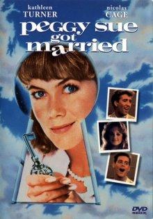Пегги Сью вышла замуж / Peggy Sue Got Married (1986)