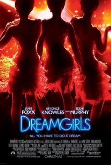 Девушки мечты / Dreamgirls (2006)