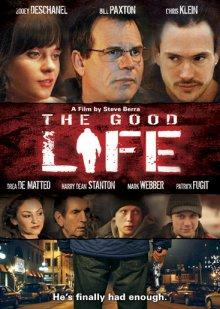 Хорошая жизнь / The Good Life (2007)