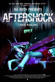 Афтершок / Aftershock (2012)