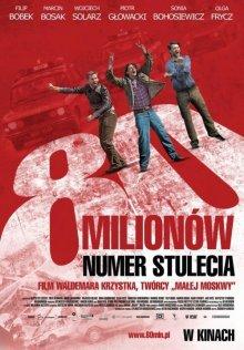 80 миллионов / 80 milionów (2011)