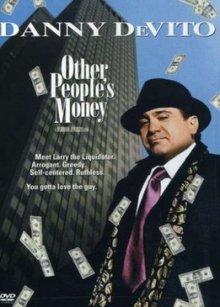 Чужие деньги / Other People's Money (1991)