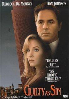 Виновен вне подозрений / Guilty as Sin (1993)