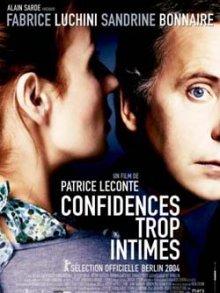 Откровенное признание / Confidences trop intimes (2004)