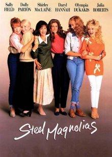 Стальные магнолии / Steel Magnolias (1989)