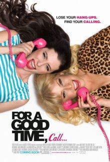 Если хочешь хорошо провести время, звони... / For a Good Time, Call... (2012)