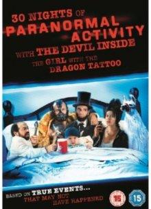 30 ночей паранормального явления с одержимой девушкой с татуировкой дракона / 30 Nights of Paranormal Activity with the Devil Inside the Girl with the Dragon Tattoo (2012)