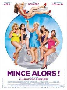 Не худо бы похудеть / Mince alors! (2012)
