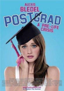Школа выживания выпускников / Post Grad (2009)
