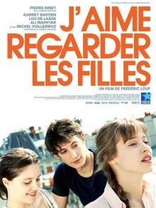 Люблю смотреть на девушек / J'aime regarder les filles (2011)