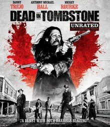 Мертвец в Тумбстоуне / Dead in Tombstone (2013)