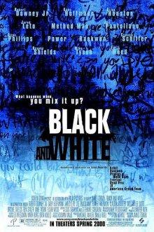 Черное и белое / Black and White (1999)