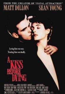 Поцелуй перед смертью / A Kiss Before Dying (1991)