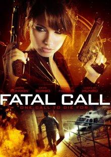 Фатальный звонок / Fatal Call (2012)