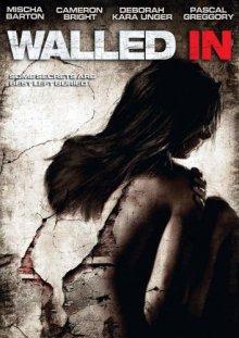 Замурованные в стене / Walled In (2009)