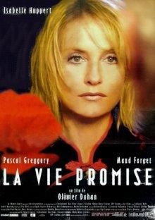 Жизнь обетованная / La Vie promise (2002)