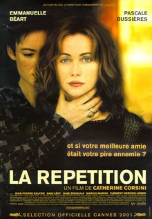 Репетиция / La répétition (2001)