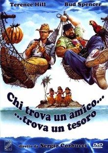 Кто находит друга, найдет и сокровище / Chi trova un amico trova un tesoro (1981)