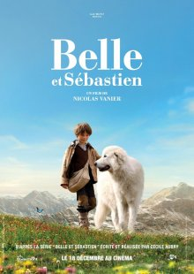 Белль и Себастьян / Belle et Sébastien (2013)