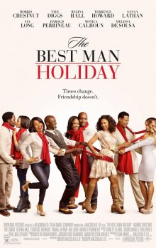 Свидетель на свадьбе 2 / The Best Man Holiday (2013)