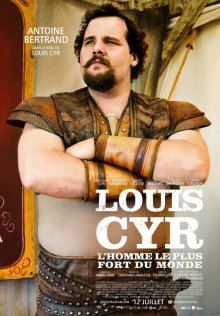 Луи Сир / Louis Cyr (2013)