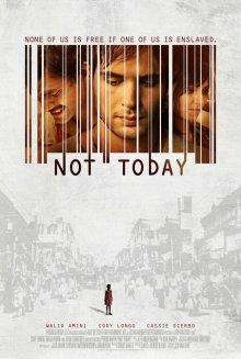 Не сегодня / Not Today (2013)
