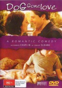 Лучший друг мужчины / Dog Gone Love (2004)