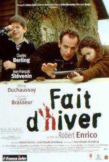 Умрем вместе / Fait d'hiver (1999)