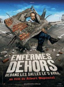 Взаперти / Enfermés dehors (2006)